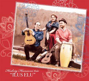 """Hedvig Hansoni trio """"ILUS ELU"""""""