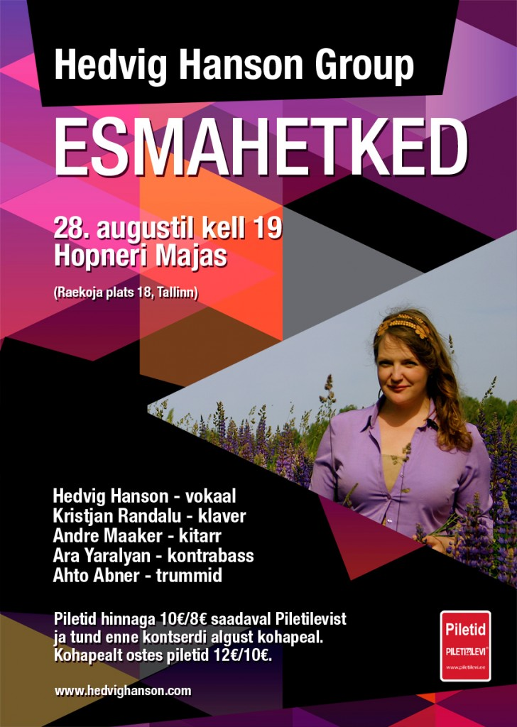 HEDVIG HANSON GROUP. Kontsert Hopneri Majas Tallinnas. 28. augustil kell 19.00